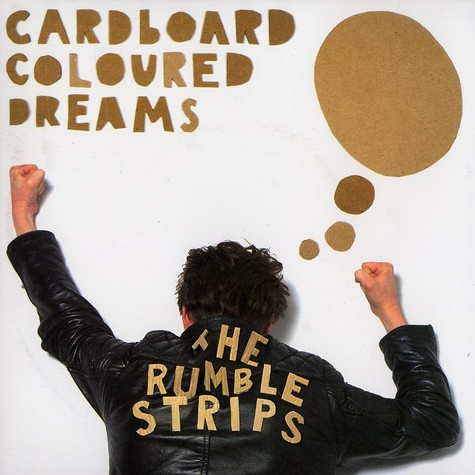 Rumble Strips, The - Cardboard coloured dreams