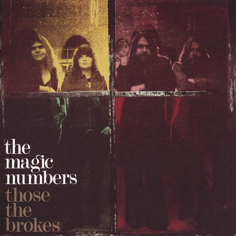 Magic Numbers, The - Those the brokes