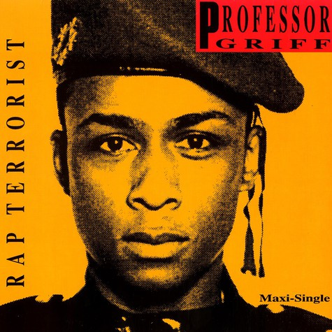 Professor Griff - Rap Terrorist / It's A Rap Thing