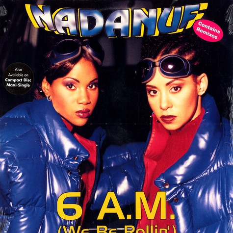 Nadanuf - 6 a.m. (we be rollin) remixes feat. Smoove Assassin
