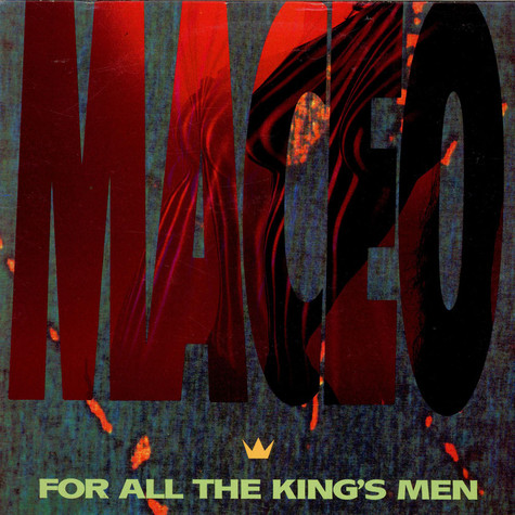 Maceo (Maceo Parker) - For all the kings men