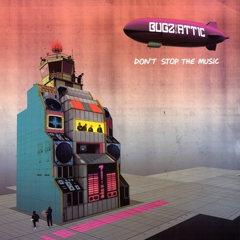 Bugz In The Attic - Don't stop the music remixes