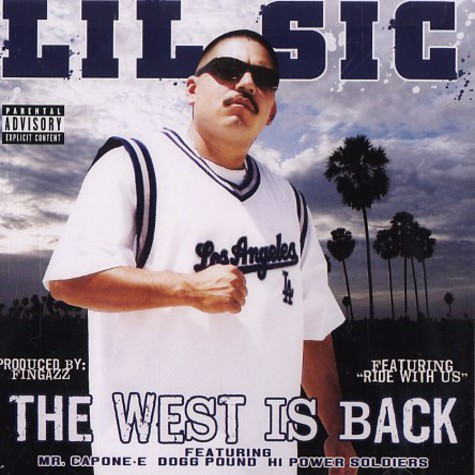 Lil Sic - The west is back