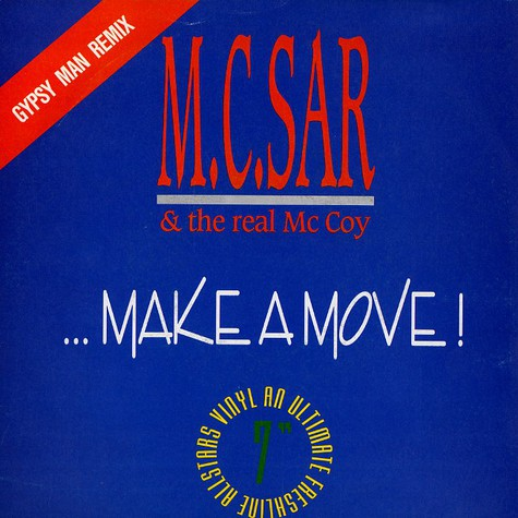 M.C. Sar & The Real McCoy - Make a move (Gypsy Man remix)