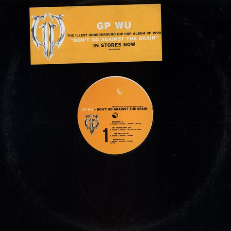 GP Wu - Don't go against the grain