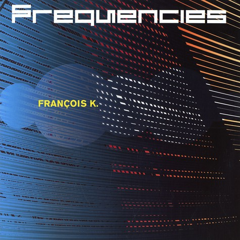 Francois K - Frequencies
