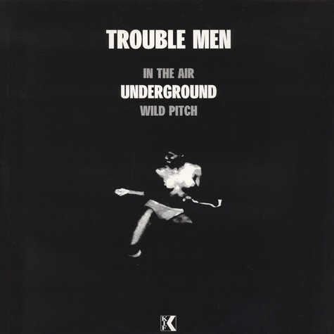 Trouble Men - Underground