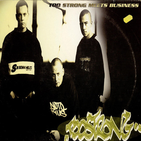 Too Strong - Too strong meets business