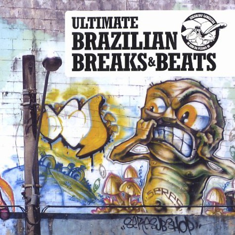 Sugarloaf Gangsters present - Ultimate brazilian breaks & beats