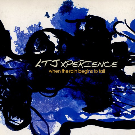 LTJ X-Perience - When the rain begins to fall