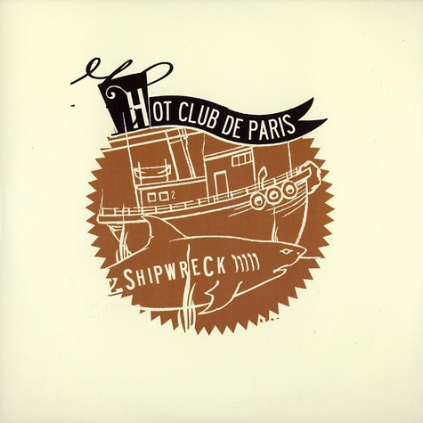 Hot Club De Paris - Shipwreck part 2 of 3