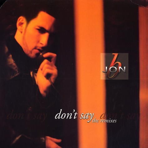 Jon B - Don't Say (The Remixes)