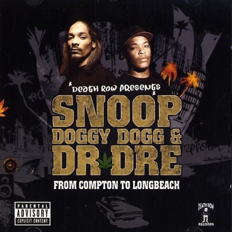 Snoop Doggy Dogg & Dr.Dre - From compton to long beach