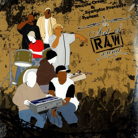Recluse Crew & Synoptic Pressure - The art of RAW sound