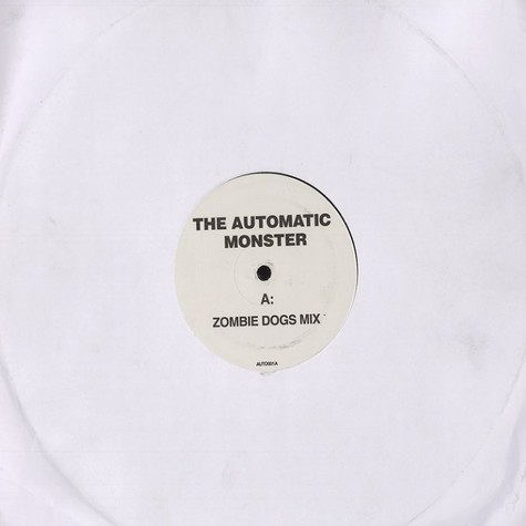 Automatic, The - Monster Zombie Dogz remix