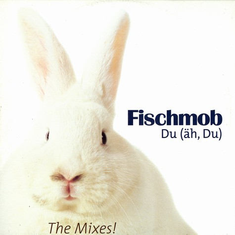 Fischmob - Du (äh, du) - the mixes
