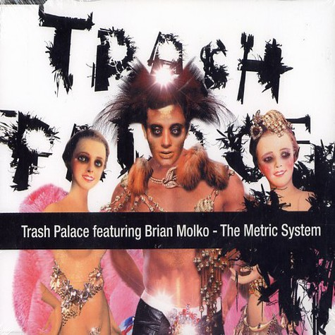 Trash Palace - The metric system feat. Brian Molko of Placebo