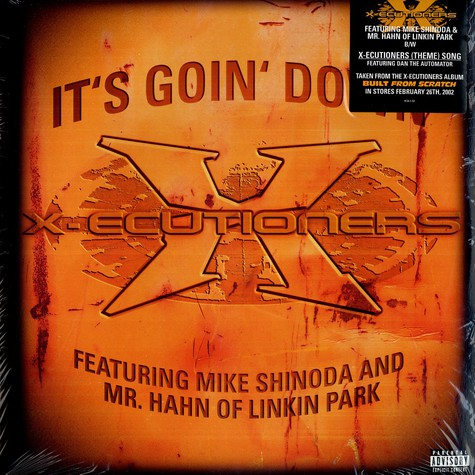 X-Ecutioners - It's goin down feat. Linkin Park