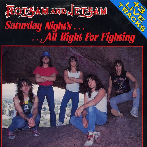 Flotsam And Jetsam - Saturday nights .... all right for fighting