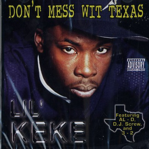 Lil Keke - Don't mess wit Texas