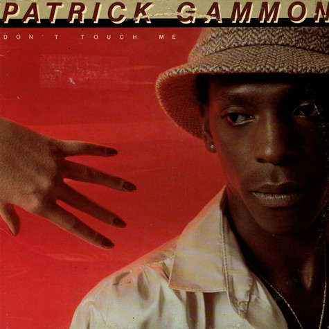 Patrick Gammon - Don't Touch Me