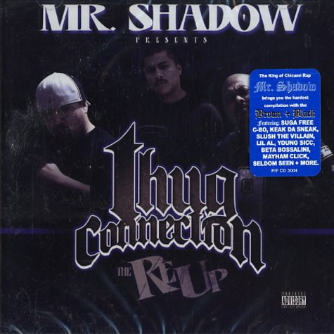 Mr. Shadow presents - Thug connection - the re-up