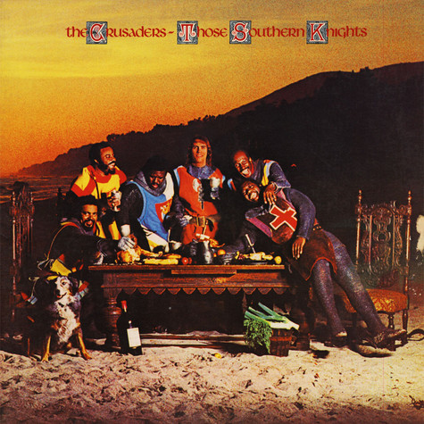 Crusaders, The - Those Southern Knights