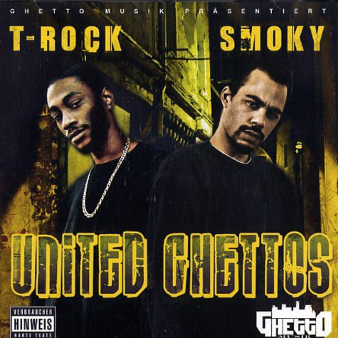 T-Rock & Smoky - United Ghettos