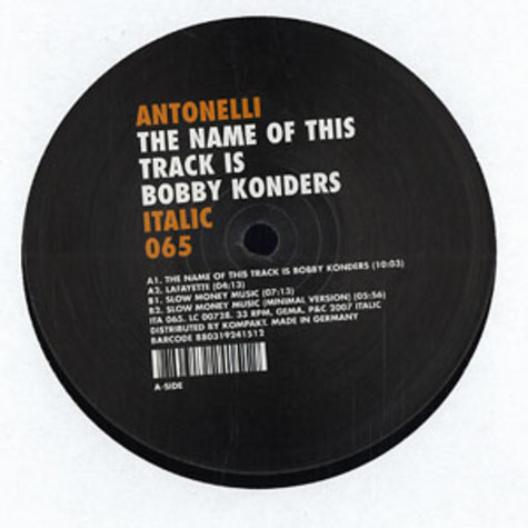 Antonelli - The name of this track is Bobby Konders