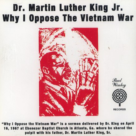 Dr. Martin Luther King Jr. - Why i oppose the Vietnam War