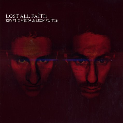 Kryptic Minds & Leon Switch - Lost all faith part 2
