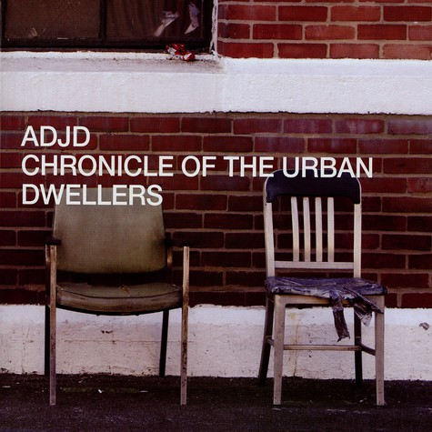 ADJD - Chronicle of the urban dwellers