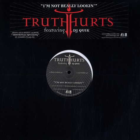 Truth Hurts - I'm not really lookin feat. DJ Quik