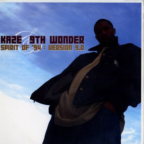 Kaze & 9th Wonder - Spirit Of '94: Version 9.0