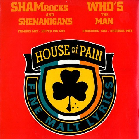 House Of Pain - Shamrocks and shenanigans