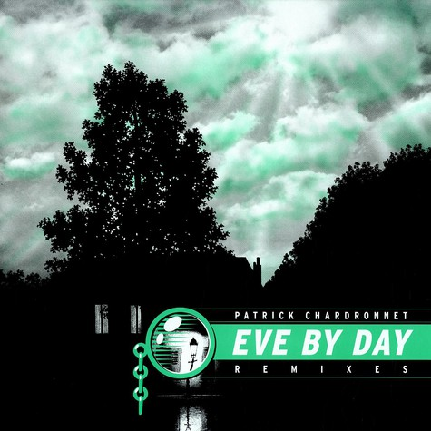 Patrick Chardronnet - Eve by day remixes