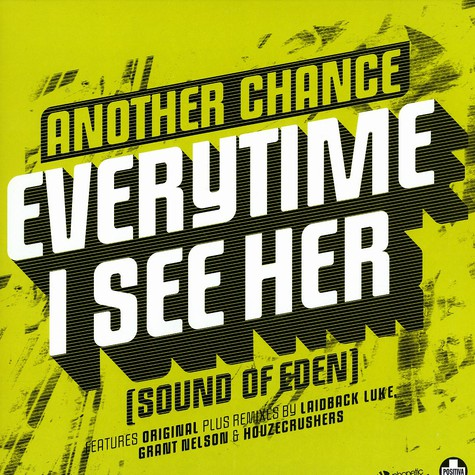 Another Chance - Everytime i see her (sound of eden)