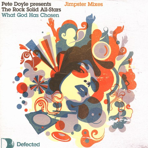 Pete Doyle presents The Rock Solid All-Stars - What god has chosen Jimpster mixes