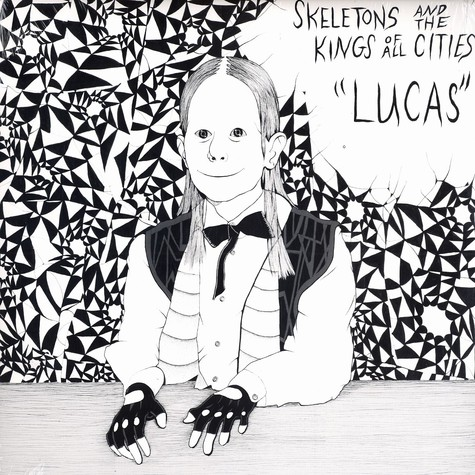 Skeletons & The Kings Of All Cities - Lucas