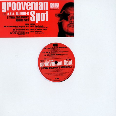 Grooveman Spot - Eternal development remixes part 2 of 2