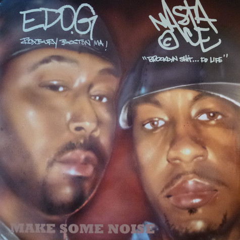 Ed O.G & Masta Ace / Jahpan / Time Machine / Shawn Jackson - Make Some Noise