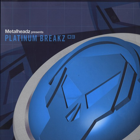 V.A. - Metalheadz Presents Platinum Breakz 3