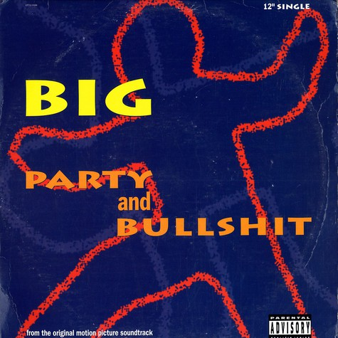 Notorious B.I.G. - Party and bullshit