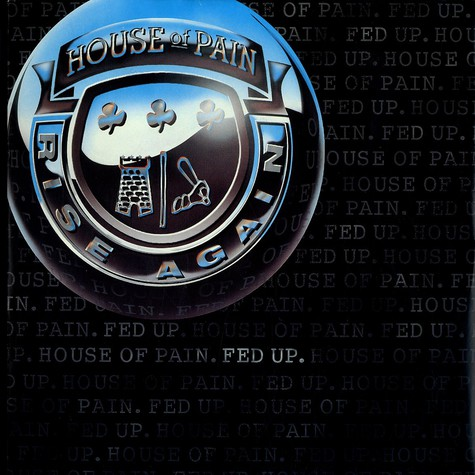 House Of Pain - Fed up