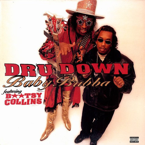 Dru Down - Baby bubba feat. Bootsy Collins