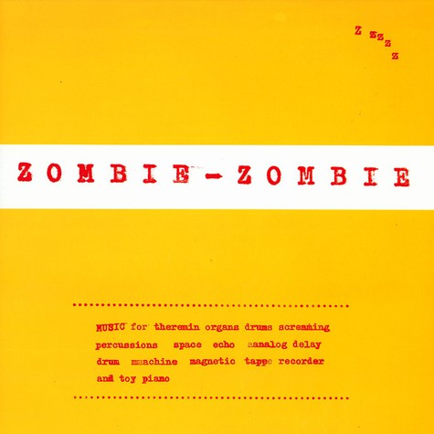 Zombie Zombie - First EP