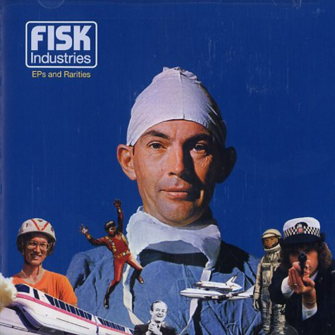 Fisk Industries - EPs and rarities