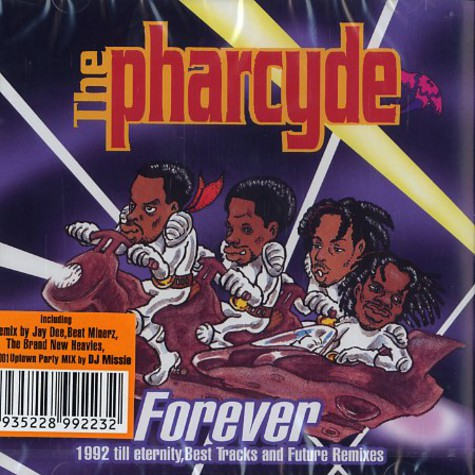Pharcyde, The - Forever - 1992 till eternity, best tracks & future remixes