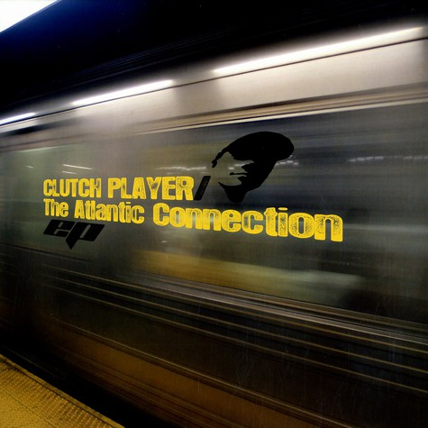 Clutch Player - The atlantic connection EP