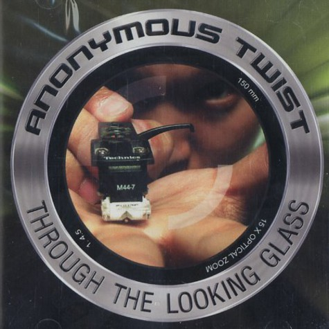 Anonymous Twist - Through the looking glass